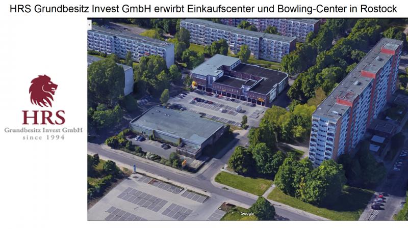 JUNI 2016: HRS erwirbt Einkaufscenter und Bowling-Center in Rostock